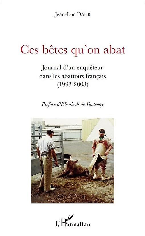 Jean-Luc Daub_Ces bêtes qu'on abat