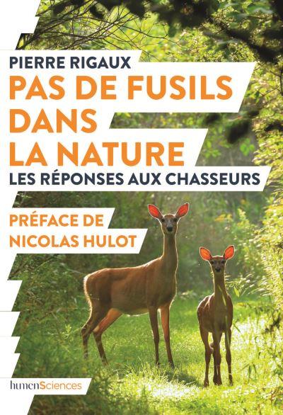 Pas-de-fusils-dans-la-nature_Pierre-Rigaux