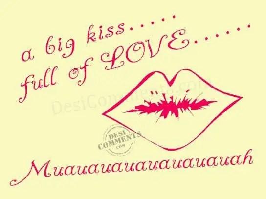 A Big Kiss