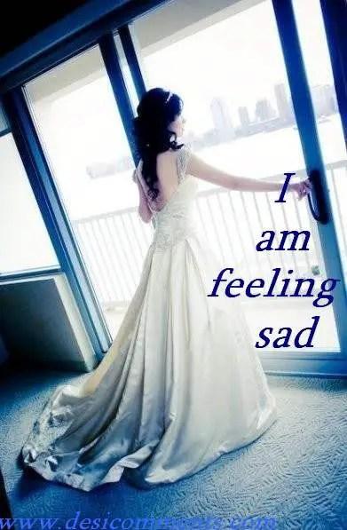 I Am Feeling Sad