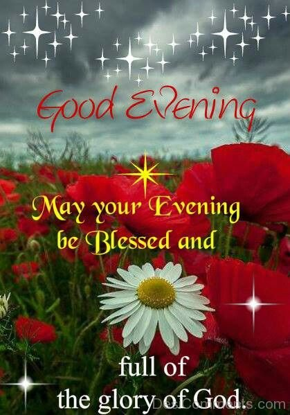 May Your Evening Be Blessed Desicomments Com