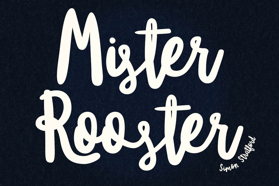 Awesome new brush script font mister rooster design share