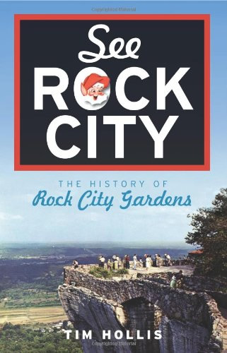 See Rock City: The History of Rock City Gardens by Tim Hollis