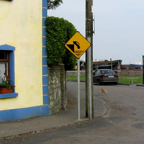This sign at The Quay is pretty self explanatory, Kinvarra, County Galway