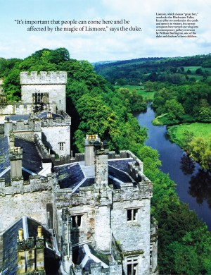 """""""It is important that people can come here and be affected by the magic of Lismore,"""" says the duke."""