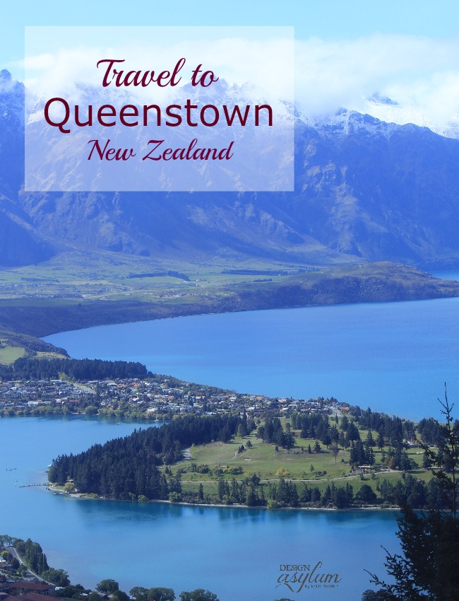 Design Asylum Blog |Travel to Queenstown, NZ