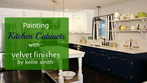 VIDEO: Painting Kitchen Cabinets with Velvet Finishes