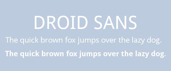 droid-sans Best Fonts for Websites: 25 Free Fonts for Websites