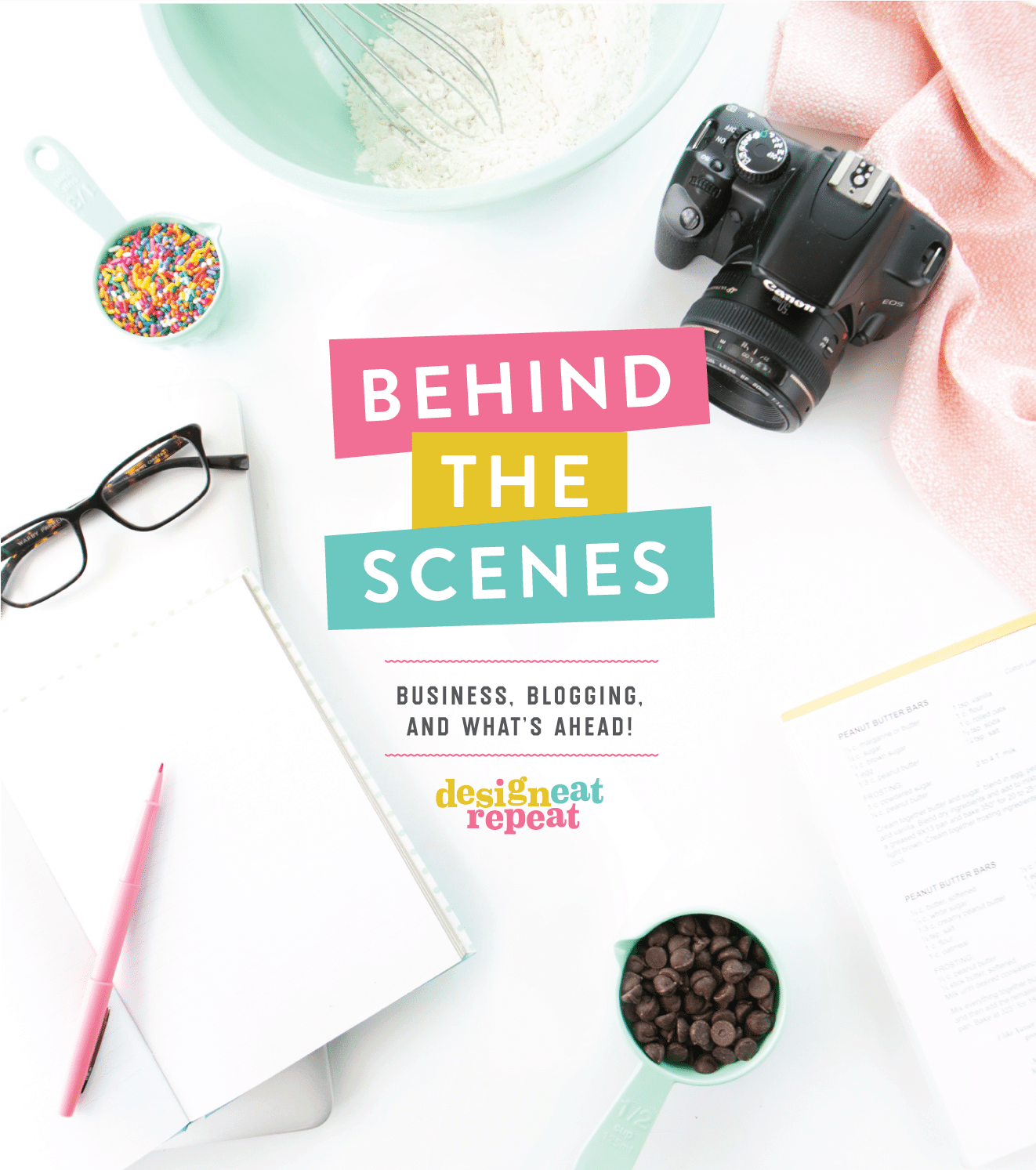 Behind The Scenes: Business, Blogging, and What's Ahead for Design Eat Repeat!