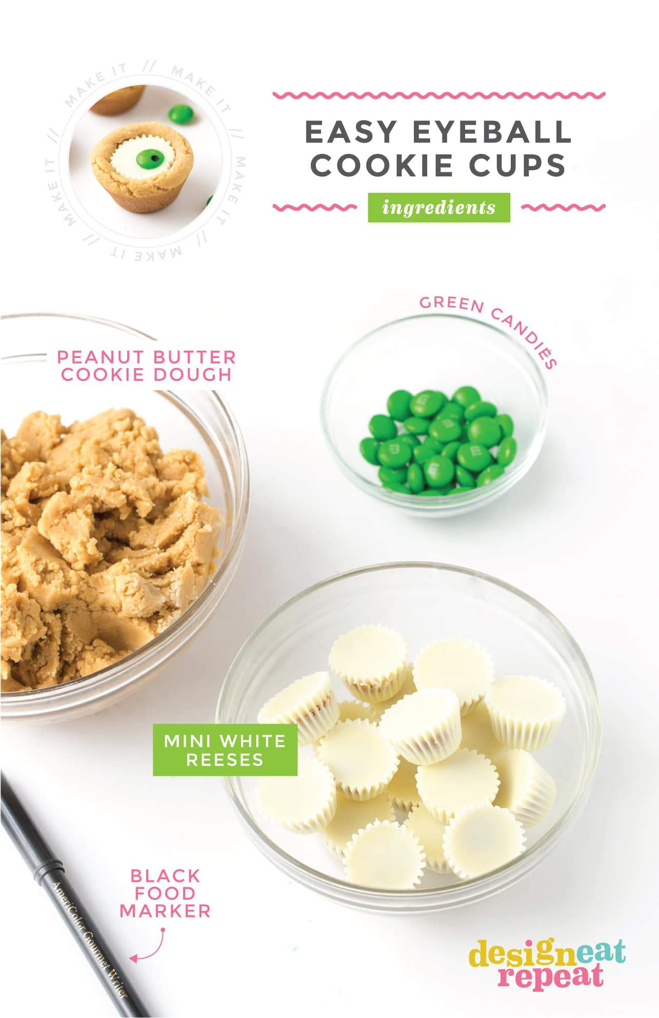 Ingredients for Easy Eyeball Cookies - Bowl of White Chocolate Reeses, Peanut Butter Cookie Dough, Bowl of Green M&M's, and Black Food Pen