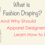 What Is Fashion Draping And Why Should Designers Learn How To Drape
