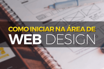 Como iniciar na área de web design
