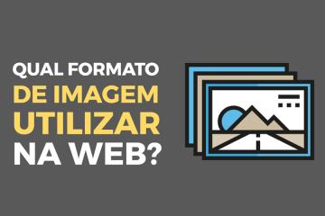 qual-formato-de-imagem-utilizar-na-web