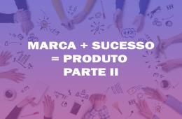 marcas de sucesso -parte 02