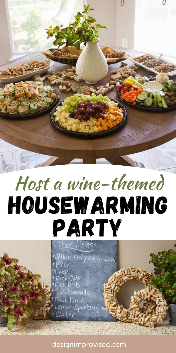 Wine Theme Housewarming Party