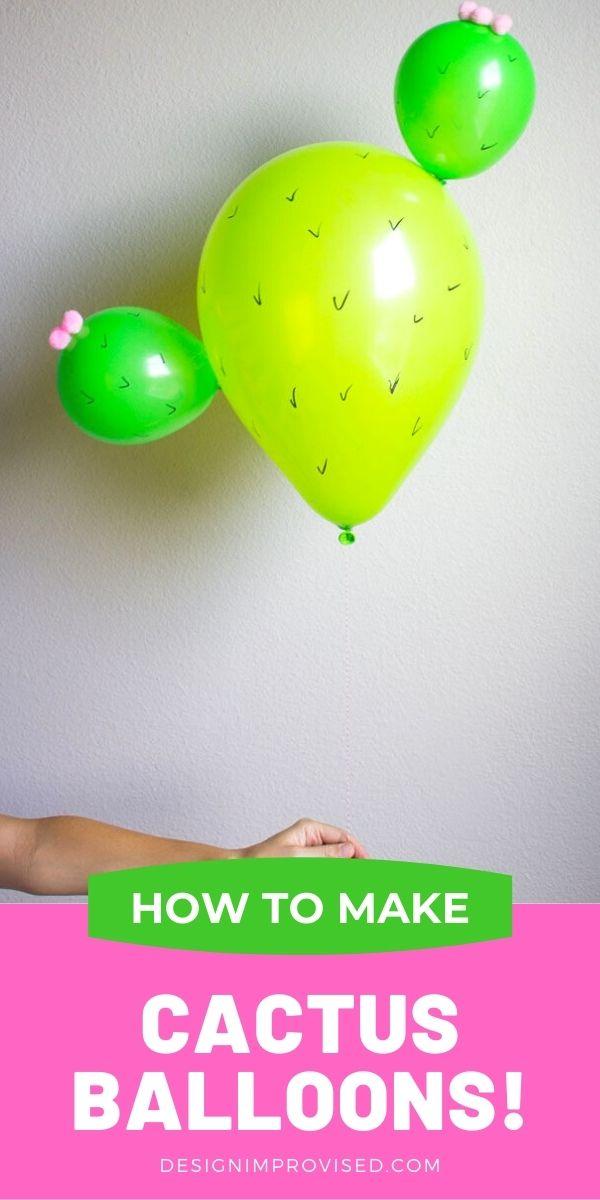 DIY Cactus Balloons