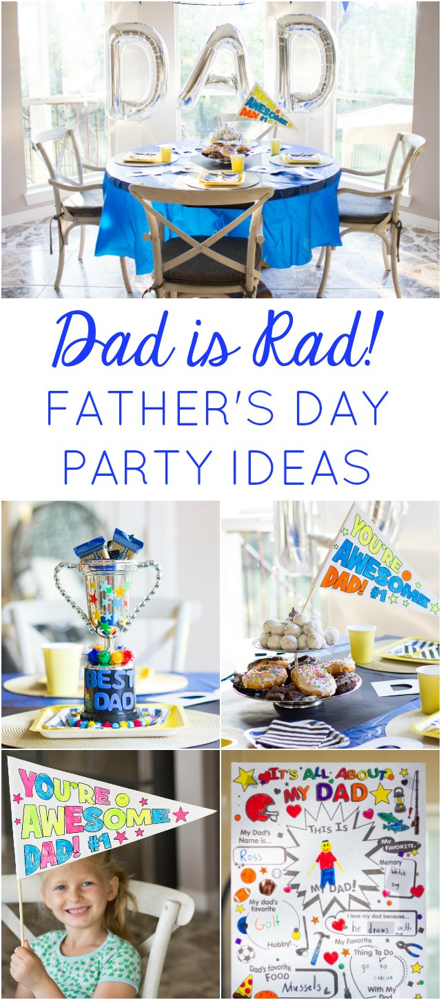 Dad is Rad! Ideas for a fun Father's Day party