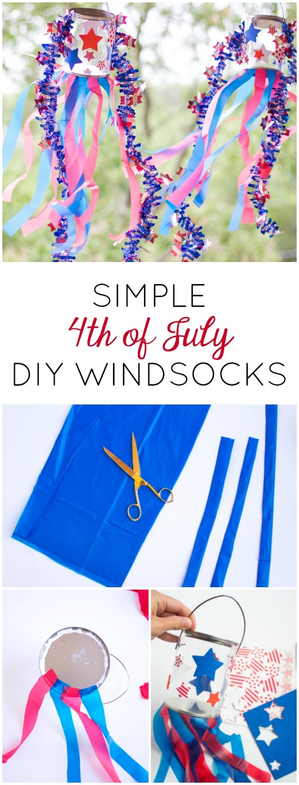 Make these simple patriotic windsocks for the Fourth of July with stickers, plastic tablecloths, and a clear paint can. So easy!
