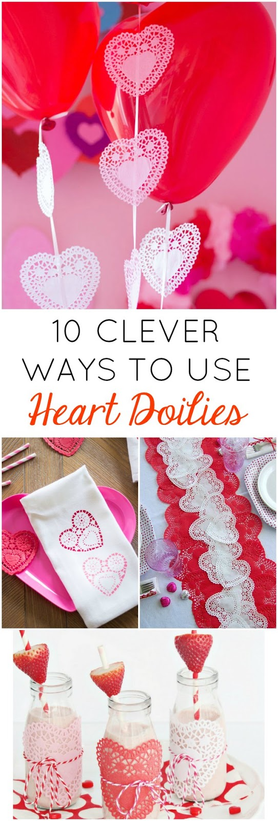 10 Clever Ways to Use Paper Heart Doilies