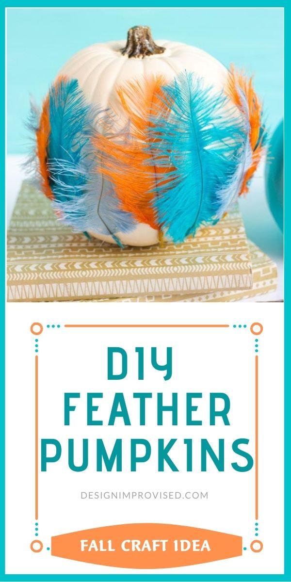 DIY Feather Pumpkins