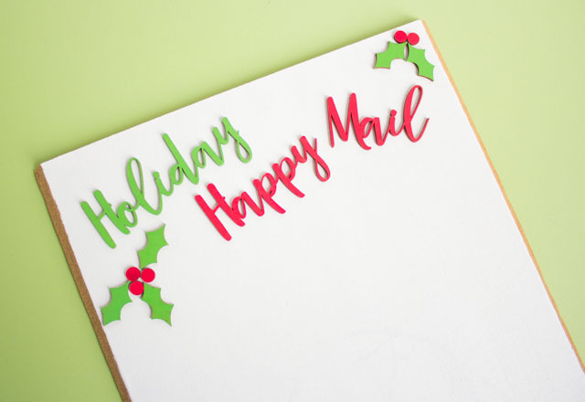 Holiday happy mail with custom wood letters from Craft Cuts