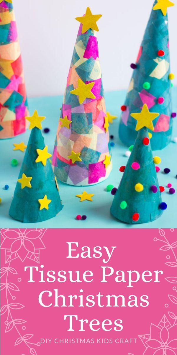 DIY Tissue Paper Christmas Trees