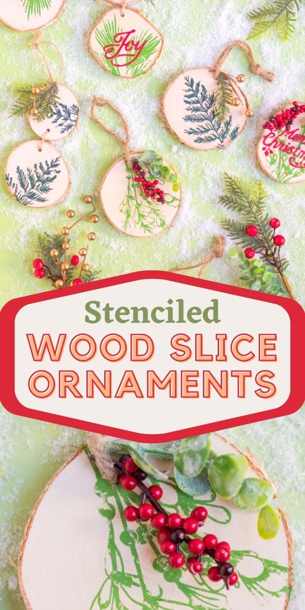 DIY Stenciled Wood Slice Ornaments