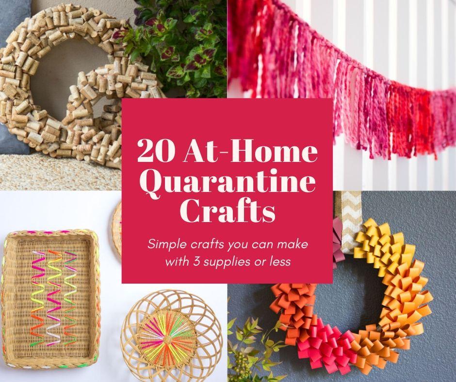 20 Easy Quarantine Crafts To Do At Home Design Improvised