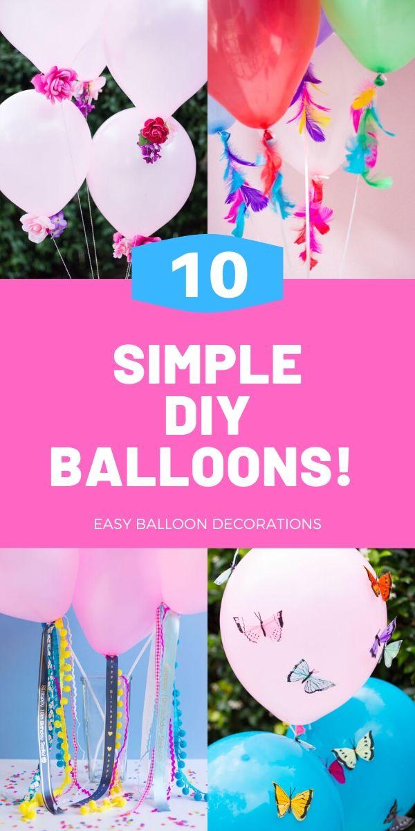 10 Simple DIY Balloon Crafts