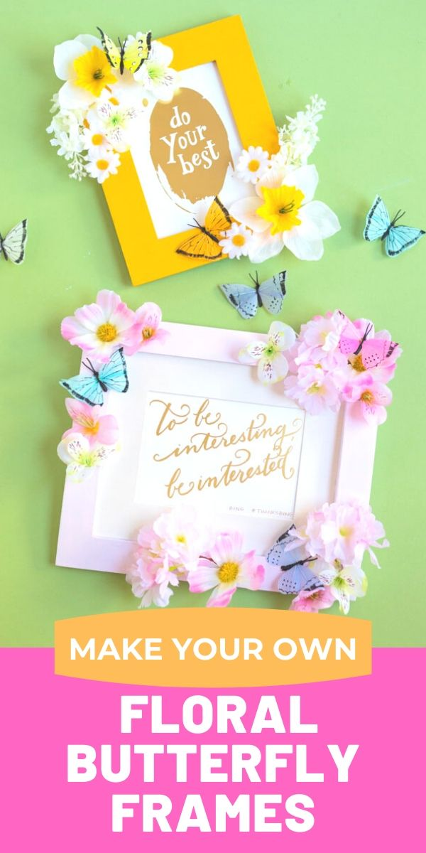 DIY Flower Butterfly Picture Frames