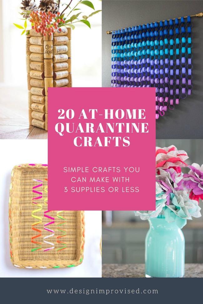 20 Quarantine Crafts to Do at Home
