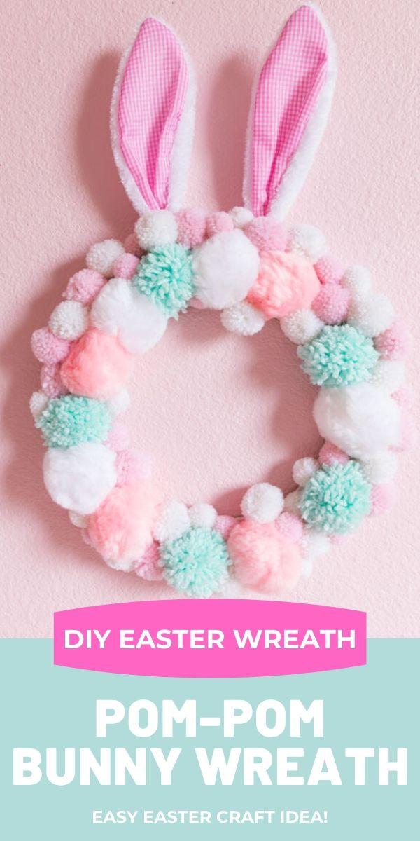 DIY Pom-Pom Bunny Easter Wreath