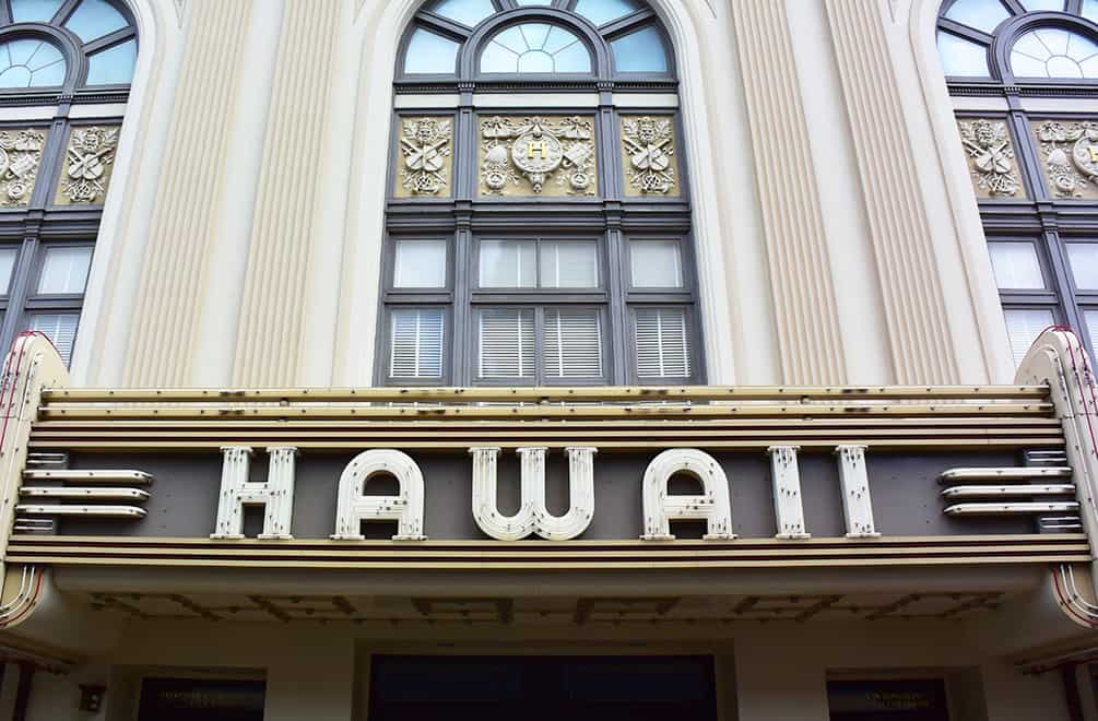 marquee of Hawaii theatre and Hawaii architecture