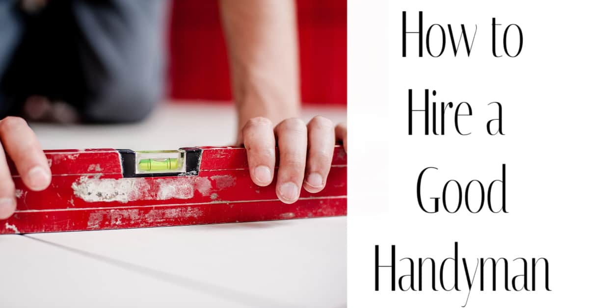 Tips for Hiring a Handyman