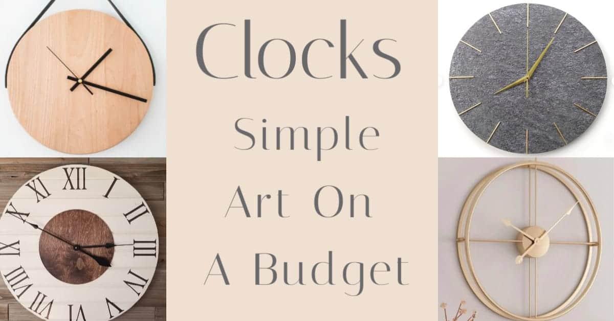 clocks are simple art on a budget