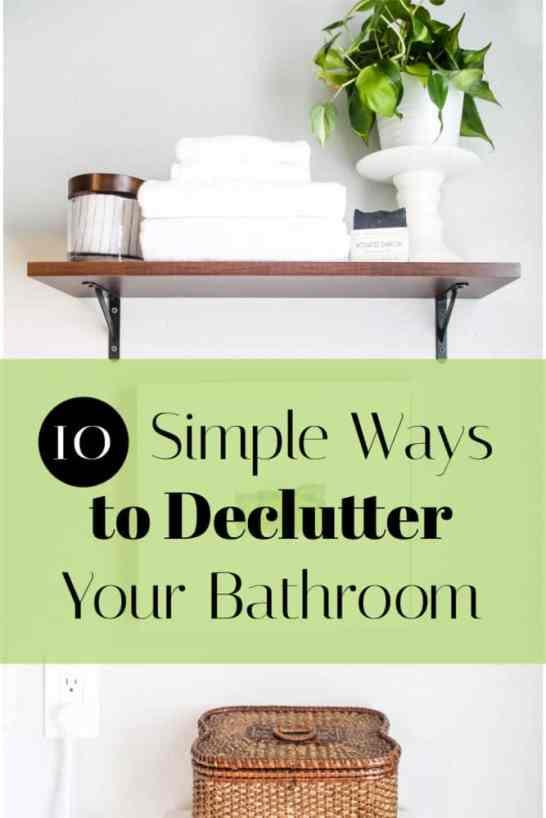 10 ways to declutter your bathroom