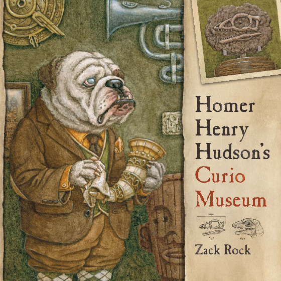 Homer Henry Hudson's Curio Museum by Zack Rock