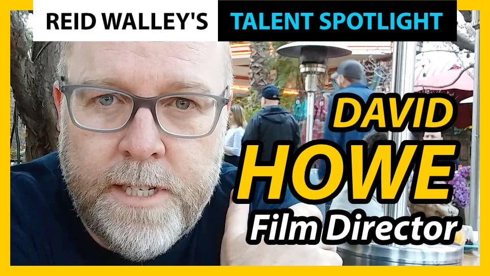David Howe Talent Spotlight