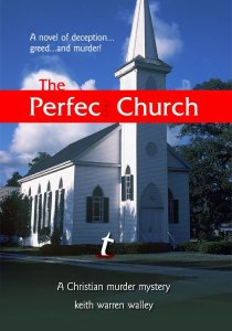 Book cover design: The Perfect Church by Keith Warren Walley