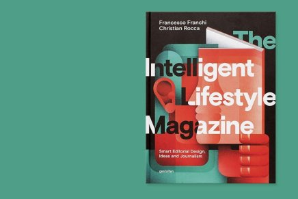"""The Intelligent Lifestyle Magazine"", Gestalten"