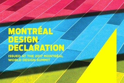 """""""Montreal Design Declaration"""". Tutti meritano di vivere in un mondo ben progettato."""
