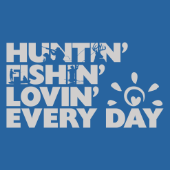 Huntin Fishin Lovin Everyday T Shirt | Heart Sunshine T-Shirt Design