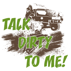 Talk Dirty To Me Jeep T Shirt Design | Off Road Mudding Adventure Sports T-Shirt Design