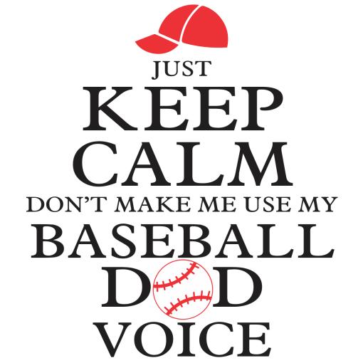 Keep Calm Baseball Dad Shirt Sports T-Shirt Design