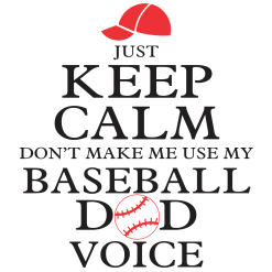 Keep Calm Baseball Dad Shirt Sports T-Shirt Design