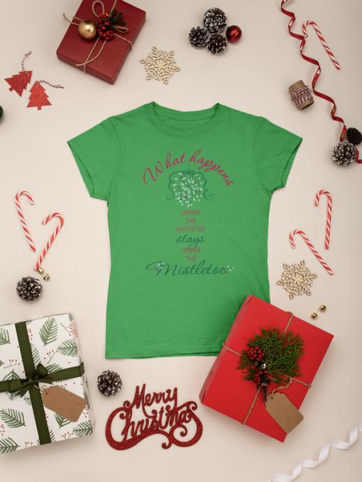 Christmas t shirt design what happens under the mistletoe stays under the mistletoe t-shirt