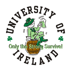University of Ireland Drinking Shirt Design Only the Strong Survive St Patrick's Day T Shirts