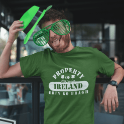 Erin Go Bragh T Shirt Property of T Shirt Property of Ireland 100% Original St Patrick's Day T shirts