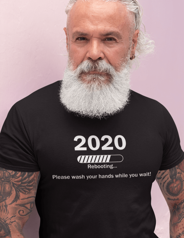 Rebooting 2020 T Shirt Design | Wash Your Hands Coronavirus T Shirts Pandemic Ready Made T Shirt Design