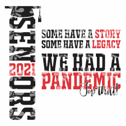 Seniors 2021 Pandemic T Shirt - Top That! Coronavirus Shirt Design